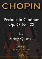 Chopin - Prelude in B minor Op. 28 No. 6 arranged for String Quartet