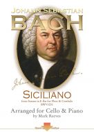 Siciliano by J S Bach arranged for Cello and Piano